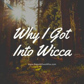 Why I Got Into Wicca