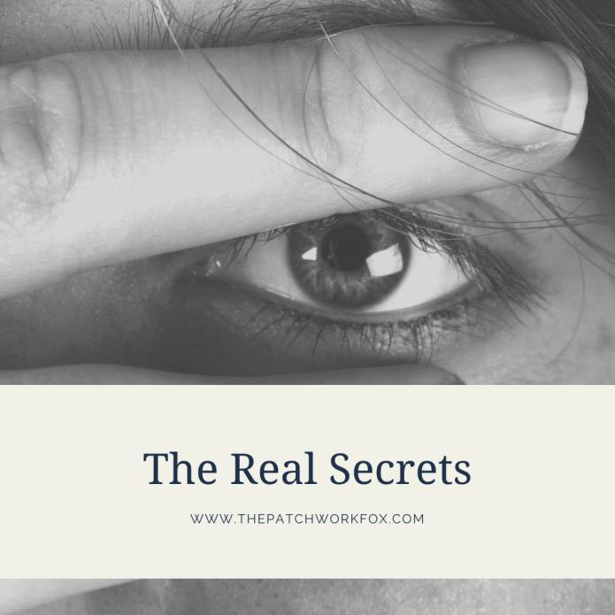 The Real Secrets (thepatchworkfox.com)